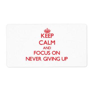 Guarde la calma y el foco en nunca el donante para etiqueta de envío