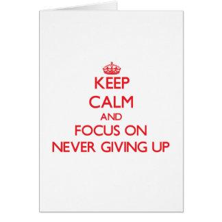 Guarde la calma y el foco en nunca el donante para tarjeta de felicitación