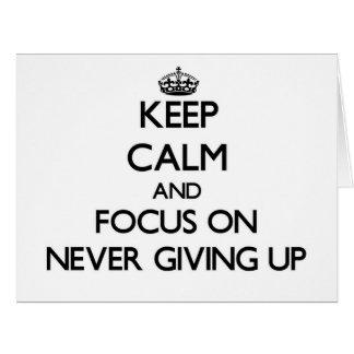 Guarde la calma y el foco en nunca el donante para tarjeta de felicitación grande