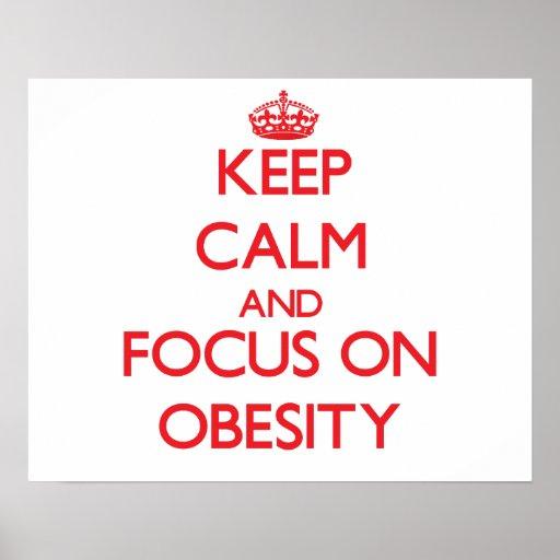 Guarde la calma y el foco en obesidad impresiones