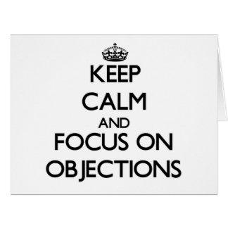 Guarde la calma y el foco en objeciones tarjeta de felicitación grande