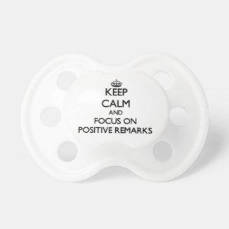 Guarde la calma y el foco en observaciones positiv