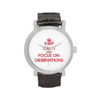 Guarde la calma y el foco en observaciones reloj