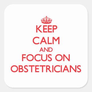Guarde la calma y el foco en obstétricos colcomanias cuadradass