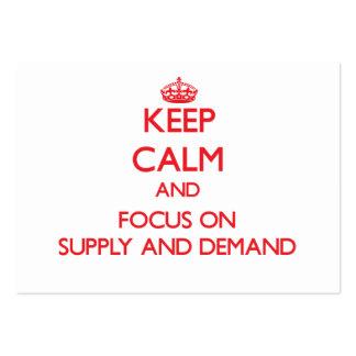 Guarde la calma y el foco en oferta y demanda