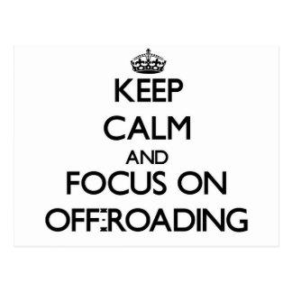 Guarde la calma y el foco en Off-Roading Tarjetas Postales