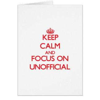 Guarde la calma y el foco en oficioso tarjeta de felicitación
