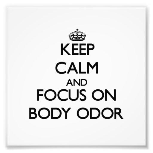 Guarde la calma y el foco en olor corporal cojinete