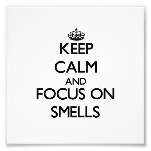 Guarde la calma y el foco en olores fotografías