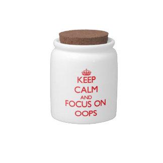 Guarde la calma y el foco en Oops Plato Para Caramelo