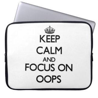 Guarde la calma y el foco en Oops Fundas Portátiles