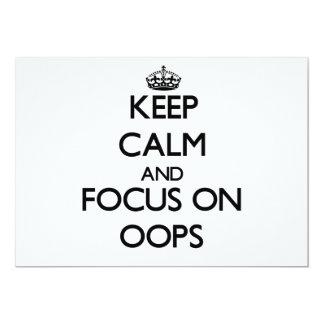 Guarde la calma y el foco en Oops Anuncio Personalizado