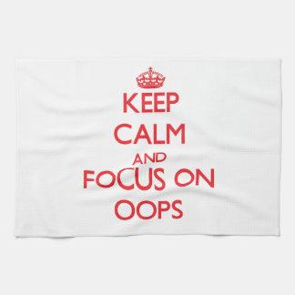 Guarde la calma y el foco en Oops Toallas De Mano