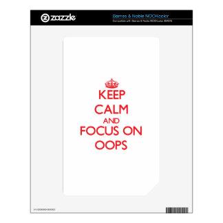 guarde la calma Y EL FOCO EN oOPS Calcomanía Para NOOK Color
