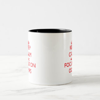 Guarde la calma y el foco en Oops Taza De Café