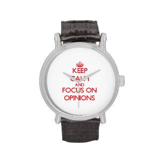 guarde la calma Y EL FOCO EN opiniones Reloj De Mano