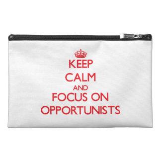 guarde la calma Y EL FOCO EN oportunistas