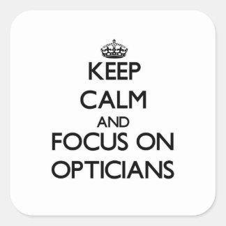 Guarde la calma y el foco en ópticos calcomanía cuadradas personalizadas