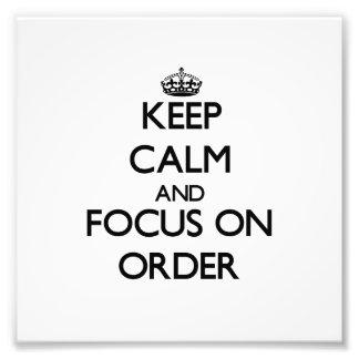 Guarde la calma y el foco en orden