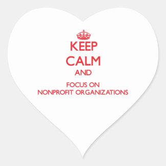 Guarde la calma y el foco en organizaciones sin pegatina en forma de corazón