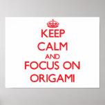Guarde la calma y el foco en Origami Posters