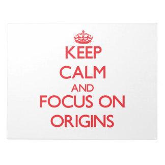 Guarde la calma y el foco en orígenes bloc de notas