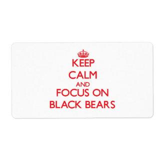 Guarde la calma y el foco en osos negros etiqueta de envío