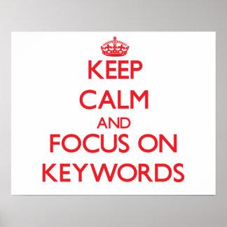 Guarde la calma y el foco en palabras claves posters