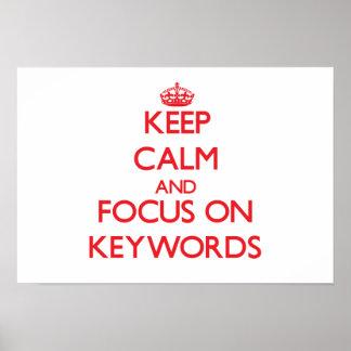 Guarde la calma y el foco en palabras claves impresiones