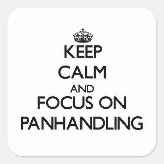 Guarde la calma y el foco en Panhandling Colcomanias Cuadradases