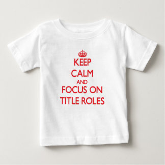 Guarde la calma y el foco en papeles protagonista tshirt