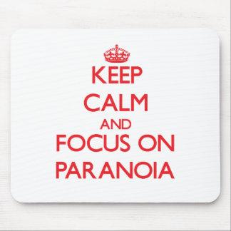 Guarde la calma y el foco en paranoia alfombrilla de ratón