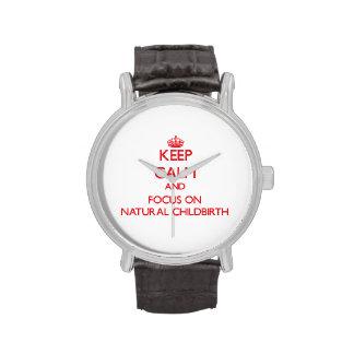 Guarde la calma y el foco en parto natural relojes de mano