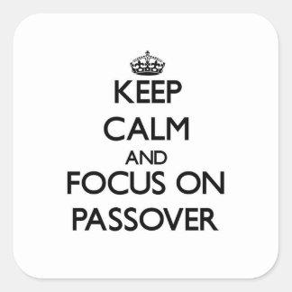 Guarde la calma y el foco en Passover Pegatinas Cuadradas Personalizadas