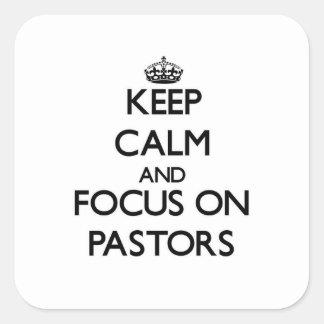 Guarde la calma y el foco en pastores