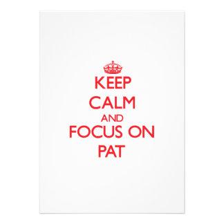 Guarde la calma y el foco en Pat