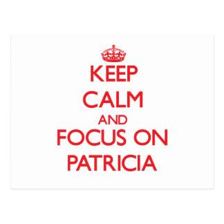 Guarde la calma y el foco en Patricia Tarjetas Postales