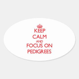 Guarde la calma y el foco en pedigríes calcomania ovaladas personalizadas