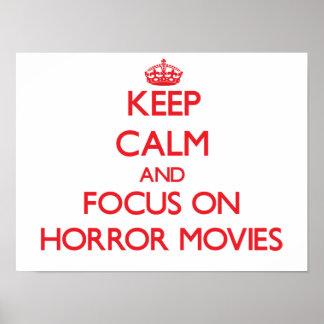 Guarde la calma y el foco en películas de terror póster