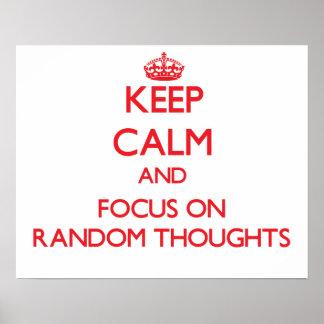 Guarde la calma y el foco en pensamientos al azar