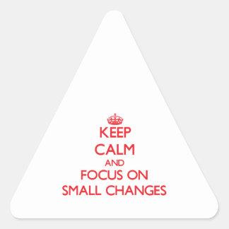 Guarde la calma y el foco en pequeños cambios calcomanía triangulo personalizadas