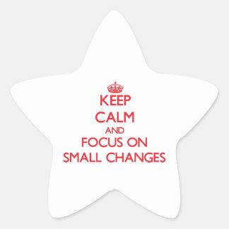 Guarde la calma y el foco en pequeños cambios calcomanias forma de estrella