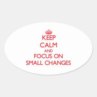 Guarde la calma y el foco en pequeños cambios colcomanias óval