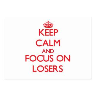 Guarde la calma y el foco en perdedores tarjeta personal