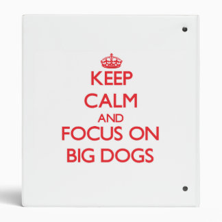 Guarde la calma y el foco en perros grandes