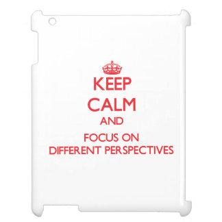 Guarde la calma y el foco en perspectivas distinta