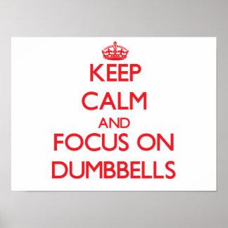 Guarde la calma y el foco en pesas de gimnasia poster