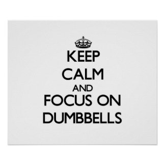 Guarde la calma y el foco en pesas de gimnasia impresiones