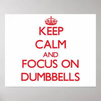 Guarde la calma y el foco en pesas de gimnasia posters