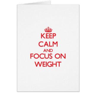Guarde la calma y el foco en peso tarjeta de felicitación